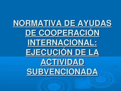 Mesa redonda. Primeira Presentación. - Xornadas sobre a normativa das axudas de cooperación internacional en Galicia